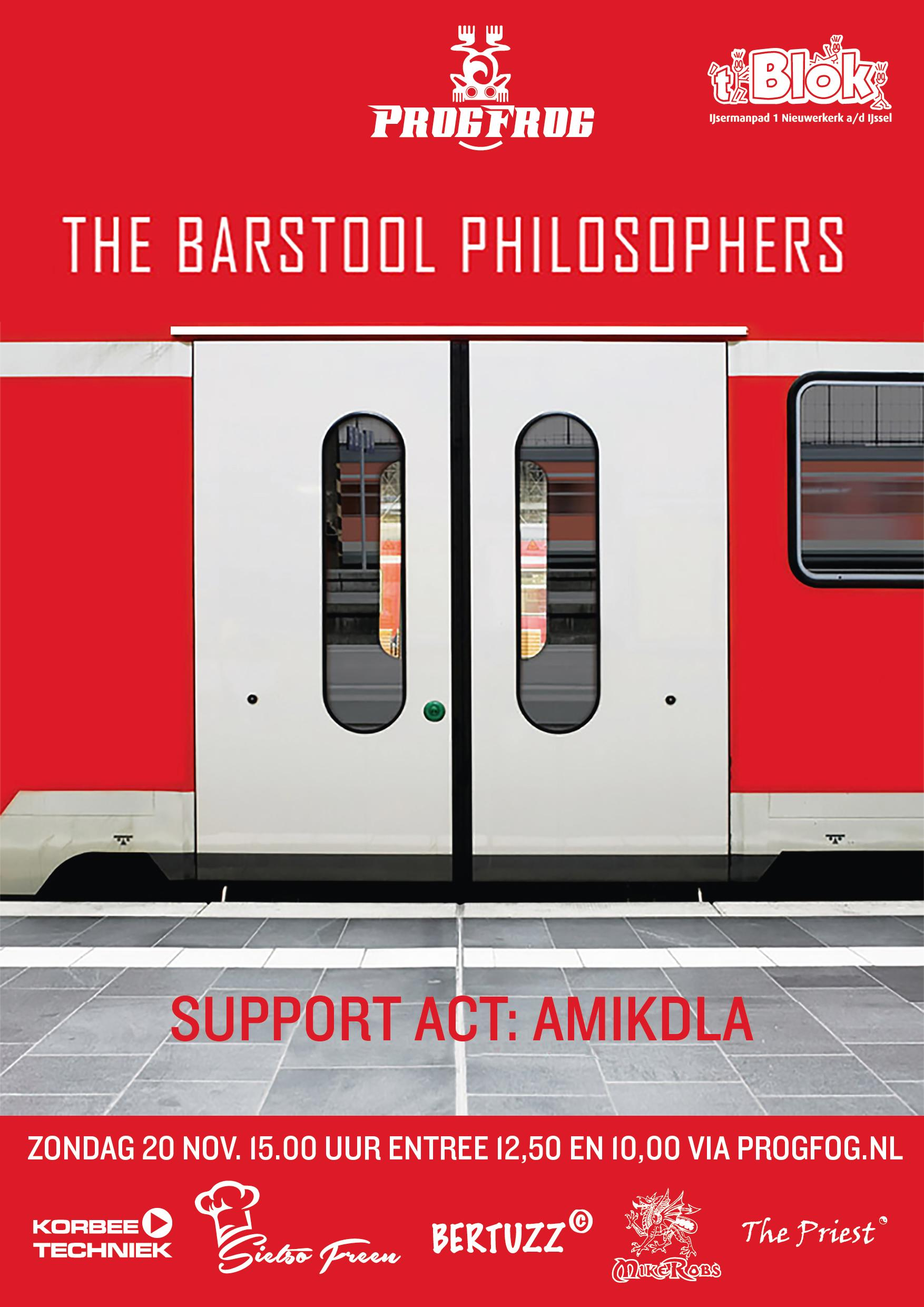 The Barstool Philosophers (support act Amikdla)